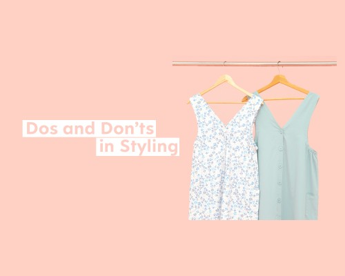 Image blog Dos and Don'ts in Styling